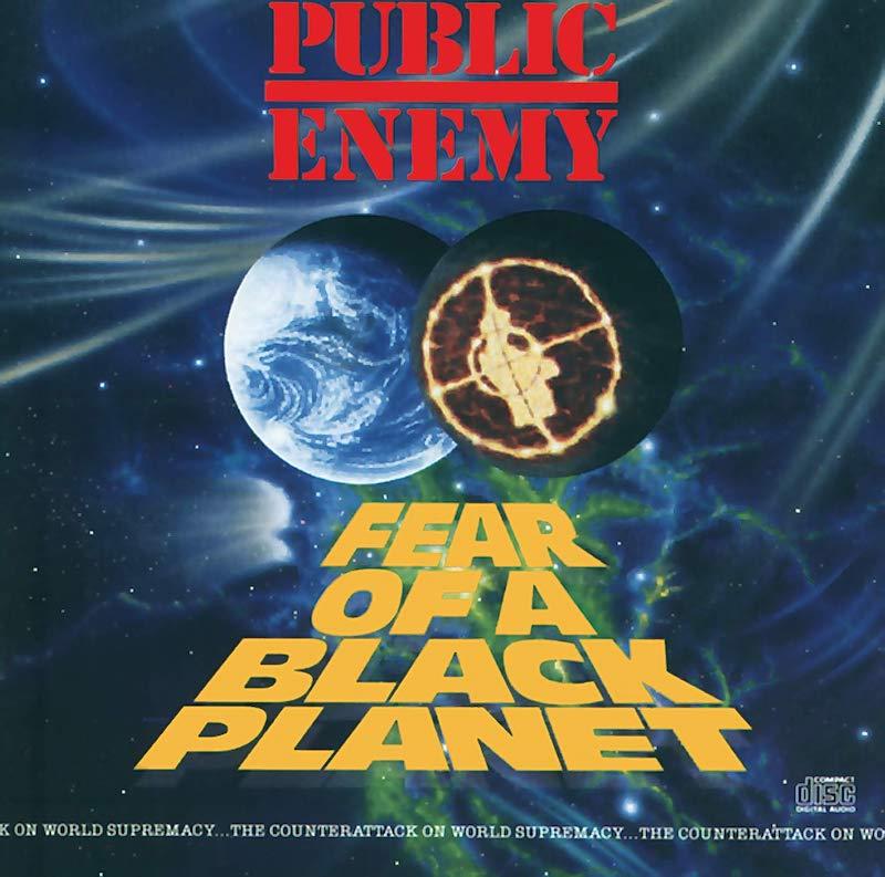 Public Enemy's always spectacular <i>Fear of a Black Planet</i>